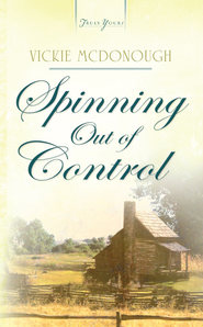 Spinning Out Of Control - eBook  -     By: Vickie McDonough