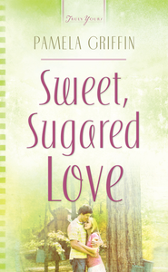 Sweet Sugared Love - eBook  -     By: Pamela Griffin