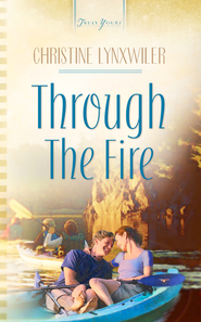 Through The Fire - eBook  -     By: Christine Lynxwiler