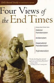 Four Views of the End Times Leaders Guide  -