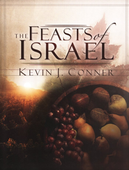 Feasts of Israel   -     By: Kevin Conner