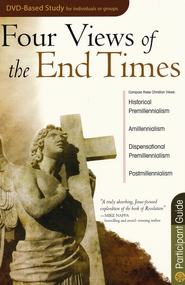 Four Views of the End Times Participants Guide  -