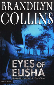 Eyes of Elisha - eBook  -     By: Brandilyn Collins