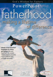 Fatherhood: Making a Lifetime of Difference - PowerPoint CD-ROM  -