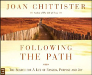 Following the Path: The Search for a Life of Passion, Purpose, and Joy, Audio CD  -     By: Joan Chittister