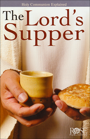 The Lord's Supper, Pamphlet  -