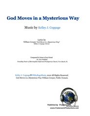 God Moves in a Mysterious Way - sheet music   -     By: Kelley J. Coppage, William Cowper