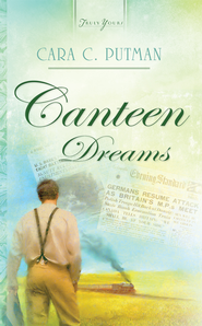 Canteen Dreams - eBook  -     By: Cara Putman
