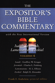 The Expositor's Bible Commentary (Isiah, Jeremiah,  Lamentations, Ezekiel) - 4 Volumes  -