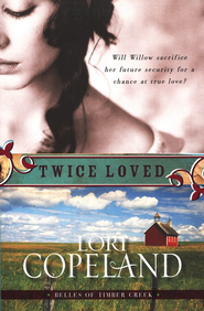 Twice Loved: Belles of Timber Creek Series #1 - Slightly Imperfect  -