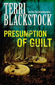 Presumption of Guilt - eBook  -     By: Terri Blackstock