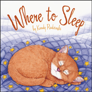 Where To Sleep  -     By: Kandy Radzinski