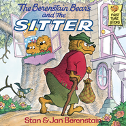 The Berenstain Bears and the Sitter - eBook  -     By: Stan Berenstain, Jan Berenstain
