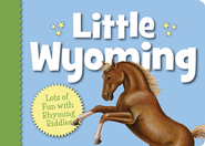 Little Wyoming  -     By: Eugene M. Gagliano