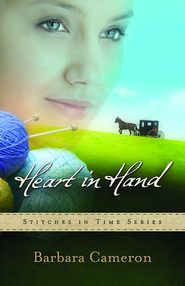 Heart in Hand, Stitches in Time Series #3 - eBook    -     By: Barbara Cameron