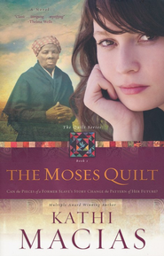 The Moses Quilt - eBook  -     By: Kathi Macias