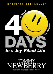 40 Days to a Joy-Filled Life: Living the 4:8 Principle - Slightly Imperfect  -              By: Tommy Newberry