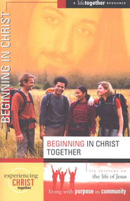 Beginning in Christ Together - eBook  -     By: Deanna Eastman, Brett Eastman