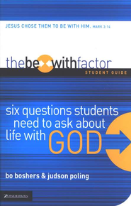 The Be-With Factor Student Guide - eBook  -     By: Bo Boshers, Judson Poling