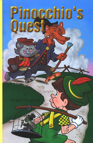 Pinocchio's Quest   -     By: Robert Rogland