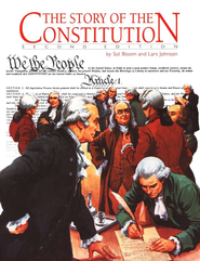The Story of the Constitution, Second Edition, Grades 8-12   -     By: Sol Bloom, Lars R. Johnson
