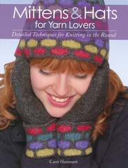 Mittens and Hats for Yarn Lovers   -     By: Carri Hammett
