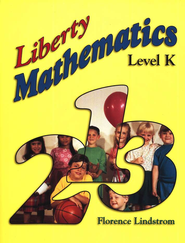 Liberty Math Level K, Kindergarten    -     By: Florence Lindstrom