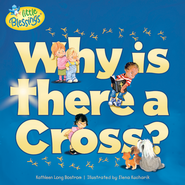 Why Is There a Cross?  -              By: Kathleen Bostrom, Elena Kucharik