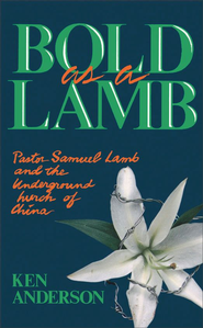Bold as a Lamb - eBook  -     By: Ken Anderson