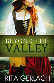 Beyond the Valley: Daughters of the Potomac #3 - eBook  -     By: Rita Gerlach