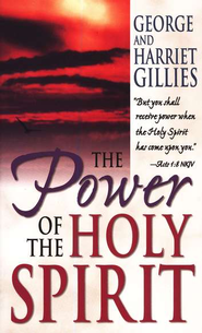 Power of the Holy Spirit   -     By: George Gilles