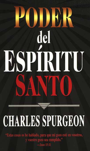 Poder del Espiritu Santa, Holy Spirit Power   -              By: Charles H. Spurgeon