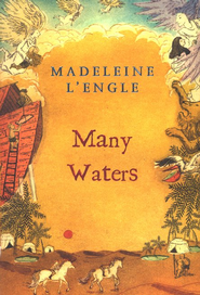 Many Waters, Time Quintet #4  -     By: Madeleine L'Engle