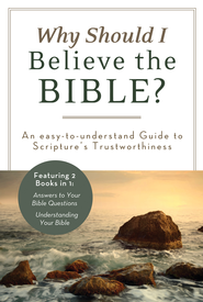 Why Should I Believe the Bible?: An Easy-to-Understand Guide to Scripture's Trustworthiness - eBook  -     By: Ed Strauss, John A. Beck
