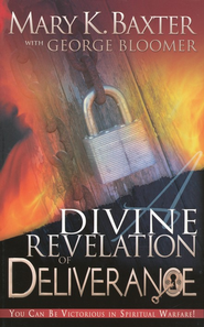 Divine Revelation of Deliverance   -     By: Mary K. Baxter, George Bloomer