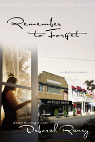 Remember to Forget - eBook  -     By: Deborah Raney