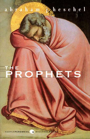 The Prophets   -     By: Abraham J. Heschel
