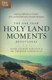 The One Year Holy Land Moments Devotional  -              By: Rabbi Yechiel Eckstein & Tremper Longman III