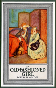 An Old-Fashioned Girl - eBook  -     By: Louisa May Alcott     Illustrated By: Elenore Abbott