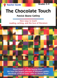 The Chocolate Touch, Novel Units Teacher's Guide, Grades 3-4   -     By: Patrick Catling
