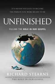 Unfinished: Believing Is Only the Beginning - eBook  -     By: Richard Stearns