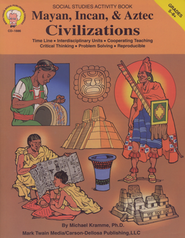 Mayan, Incan, & Aztec Civilizations Grades 5-8+  -     By: Michael Kramme