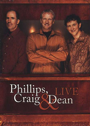 Phillips, Craig & Dean Live DVD  -     By: Phillips Craig & Dean