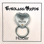 Seed of Faith Eyeglass and Badge Holder Pin  -