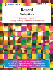 Rascal, Novel Units Teacher's Guide, Grades 5-6   -     By: Sterling North