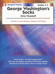 George Washington's Socks, Novel Units Student Packet, Grades 3-4   -     By: Elvira Woodruff