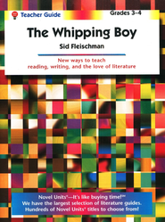 Whipping Boy, Novel Units Teacher's Guide, Grades 3-4   -              By: Sid Fleischman