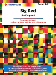 Big Red, Novel Units Teacher's Guide, Grades 7-8   -     By: Jim Kjelgaard