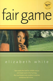 Fair Game - eBook  -     By: Elizabeth White