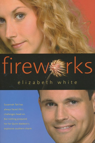 Fireworks - eBook  -     By: Elizabeth White